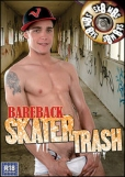 DVD Gay: Bareback Skater Trash