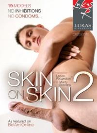 Skin on Skin 2