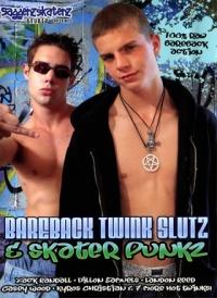 Bareback Twink Slutz & Ska