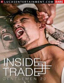 Gentlemen 20: Inside Trade